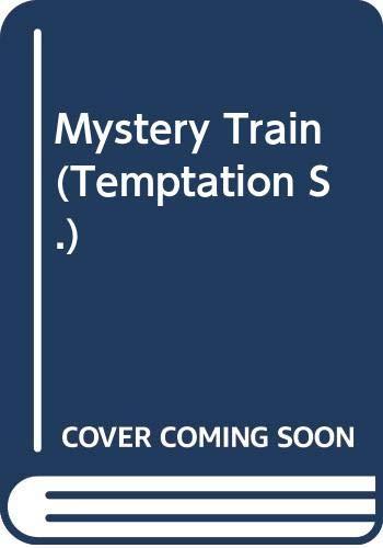 9780263759198: Mystery Train (Temptation)