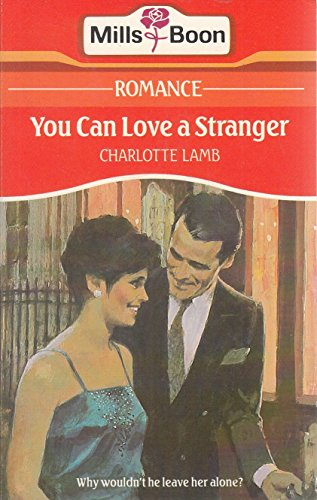 9780263759945: You Can Love a Stranger
