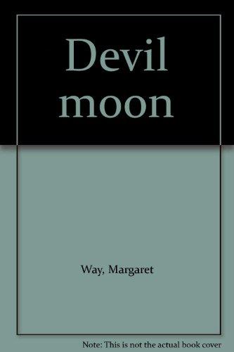 9780263760057: Devil moon