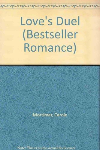 9780263760613: Love's Duel (Bestseller Romance)