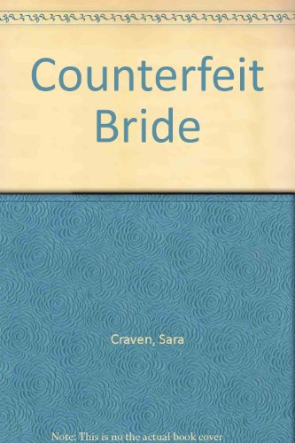 Counterfeit Bride: Sara Craven