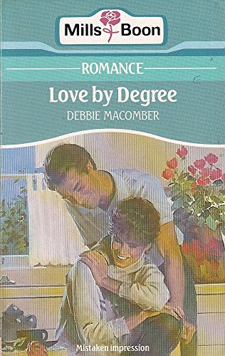 9780263761146: Love by Degree