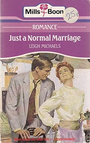 9780263761153: Just a Normal Marriage