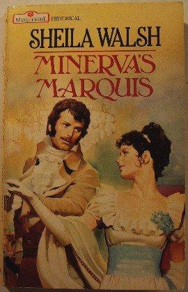 9780263761535: Minerva's Marquis (Masquerade)