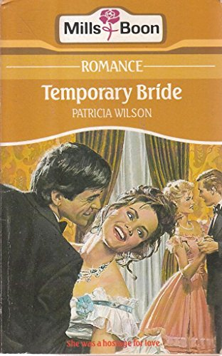 9780263761672: Temporary Bride