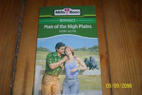 9780263761702: Man of the High Plains