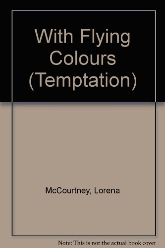 9780263761856: With Flying Colours (Temptation)