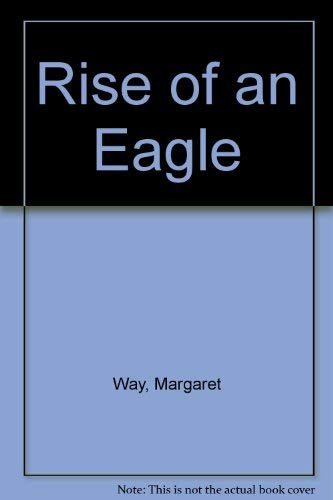 9780263761993: Rise of an Eagle (Mills & Boon No. 3022)