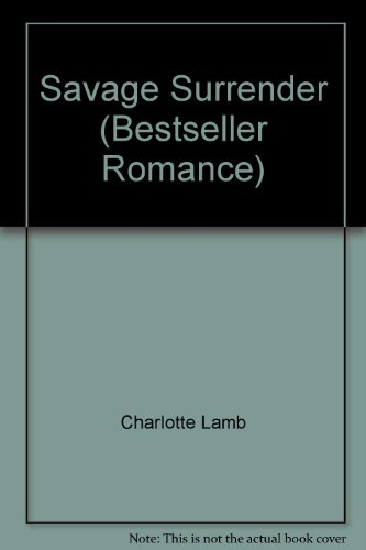 9780263762020: Savage Surrender (Bestseller Romance)