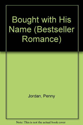 9780263762044: Bought with His Name (Bestseller Romance)