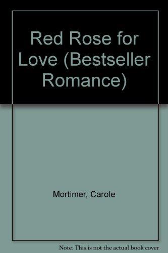 9780263762099: Red Rose for Love (Bestseller Romance)