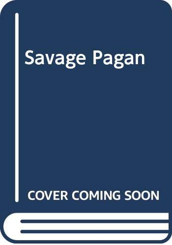 Savage Pagan (Bestseller Romance) (0263762106) by Helen Bianchin
