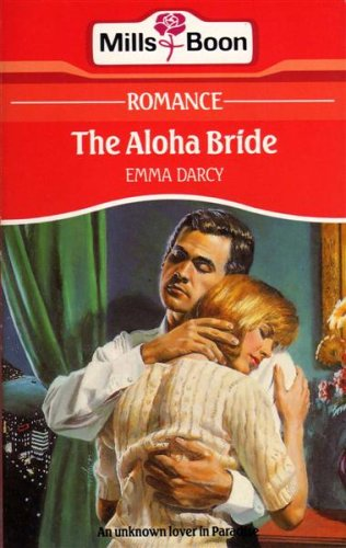 9780263762198: The Aloha Bride (Mills & Boon Romance)