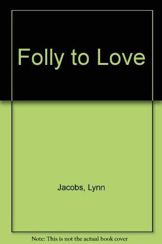 9780263762341: Folly To Love