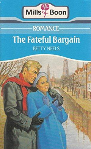 9780263762501: The Fateful Bargain