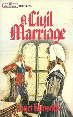 9780263762563: A Civil Marriage (Masquerade)