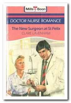 9780263762600: New Surgeon at St.Felix