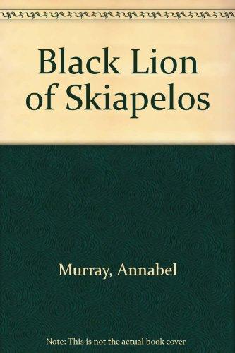 9780263763041: Black Lion of Skiapelos