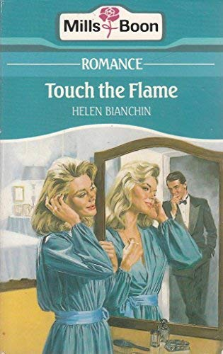 9780263763195: Touch the Flame