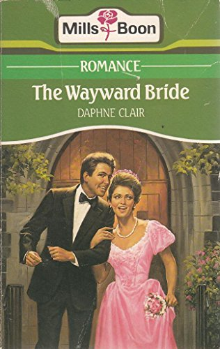 9780263764048: Wayward Bride