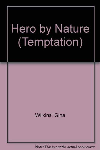9780263764161: Hero by Nature (Temptation S.)