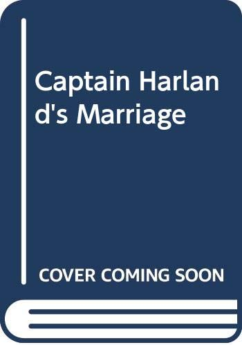 9780263764857: Captain Harland's Marriage (Masquerade)