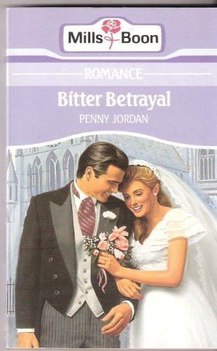 9780263764956: Bitter Betrayal