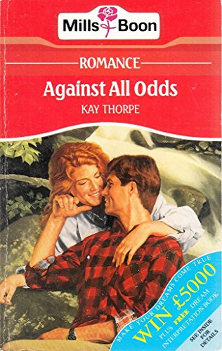 9780263766844: Against All Odds