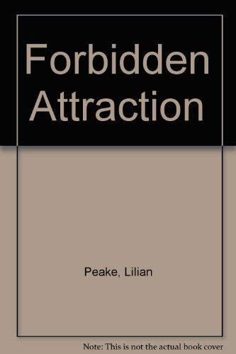 Forbidden Attraction: Peake, Lilian