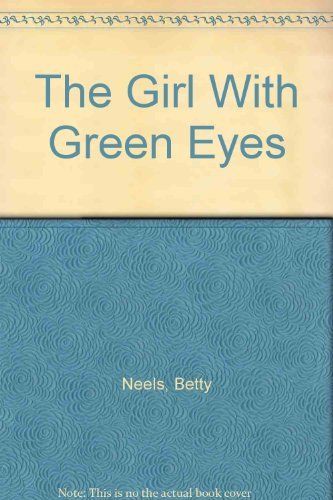 9780263767179: The girl with the Green Eyes