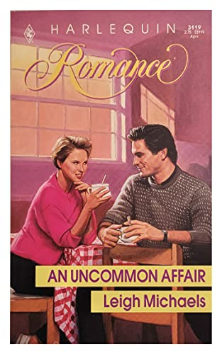An Uncommon Affair: leigh michaels