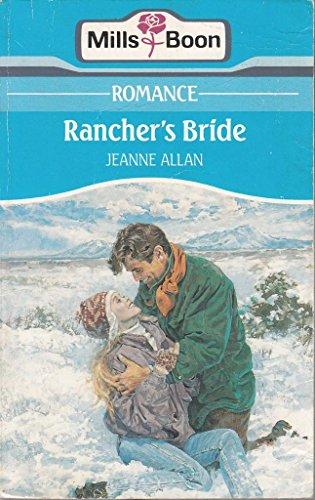 9780263769203: Rancher's Bride