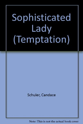 9780263769340: Sophisticated Lady (Temptation)