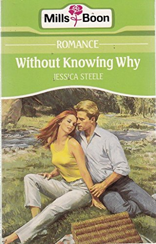 Without Knowing Why: JESSICA STEELE