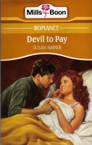 9780263770711: Devil to Pay