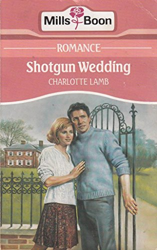 SHOTGUN WEDDING (0263771199) by CHARLOTTE LAMB