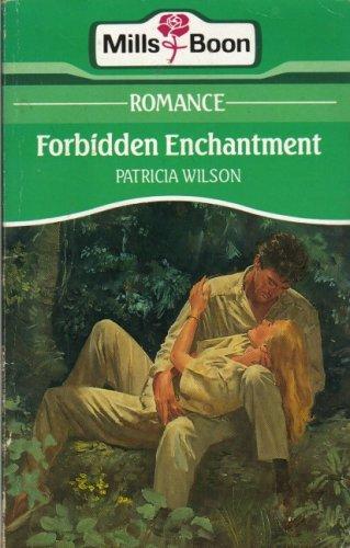 Forbidden Enchantment: Patricia Wilson