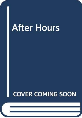 9780263772524: After Hours