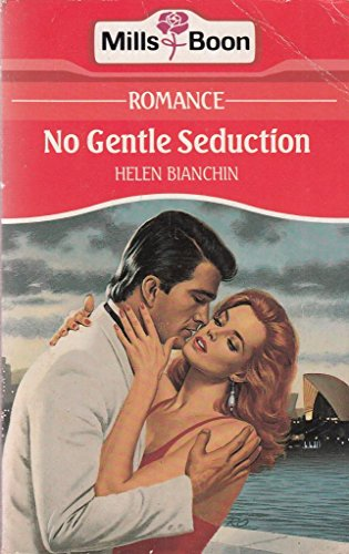 9780263772579: No Gentle Seduction