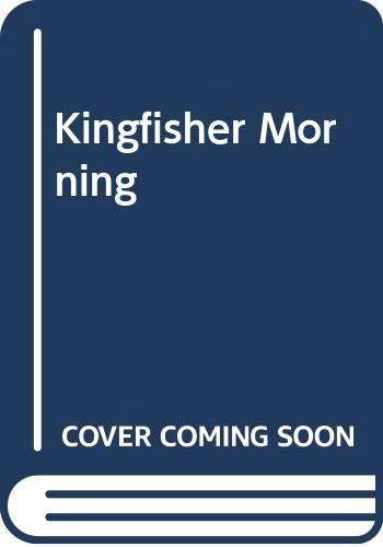 9780263772715: Kingfisher Morning