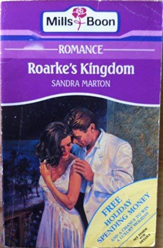 9780263772937: Roarke's Kingdom