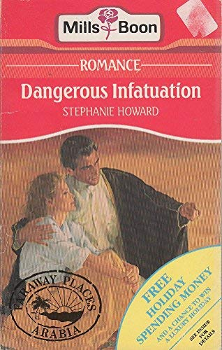 Dangerous Infatuation: Stephanie Howard