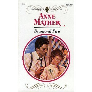 Diamond Fire (9780263773552) by Anne: MATHER