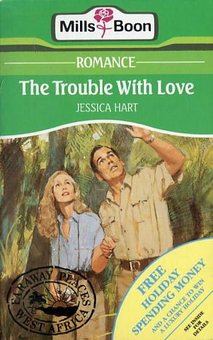 The Trouble with Love: Hart, Jessica