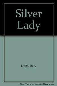 9780263773590: Silver Lady