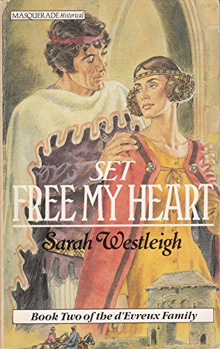 Set Free My Heart: Westleigh, Sarah
