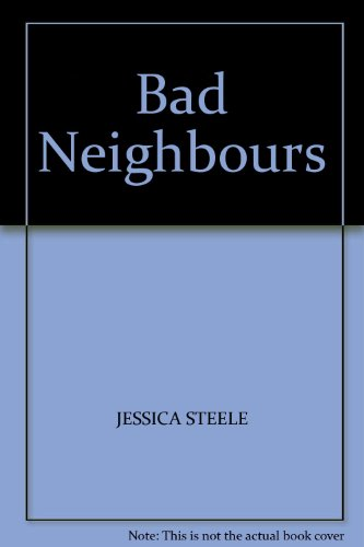 BAD NEIGHBOURS: JESSICA STEELE