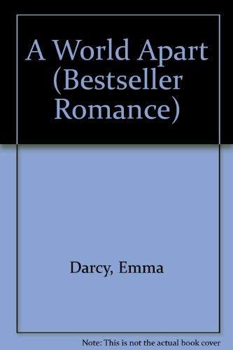 9780263774450: A World Apart (Bestseller Romance)