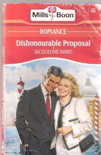9780263775006: Dishonourable Proposal
