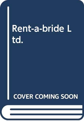 9780263775143: Rent-a-bride Ltd.